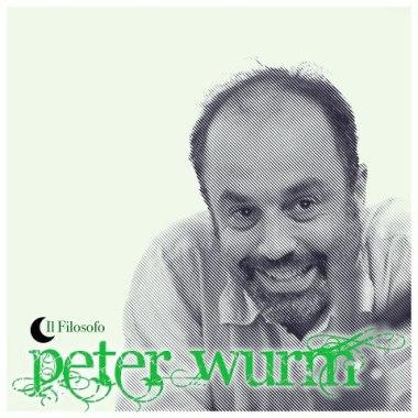 il filosofo peter wurm II